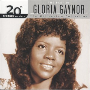 Gloria Gaynor - The Best of Gloria Gaynor: 20th Century Masters (Millennium Collection) - Zortam Music