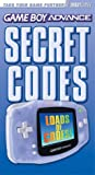 Game Boy Advance Secret Codes (074400134X) by BradyGames