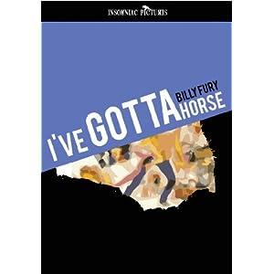 I've Gotta Horse movie