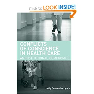 Conflicts of Conscience in Health Care: An Institutional Compromise (Basic Bioethics)
