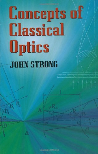Concepts Of Classical Optics (Dover Books On Physics)