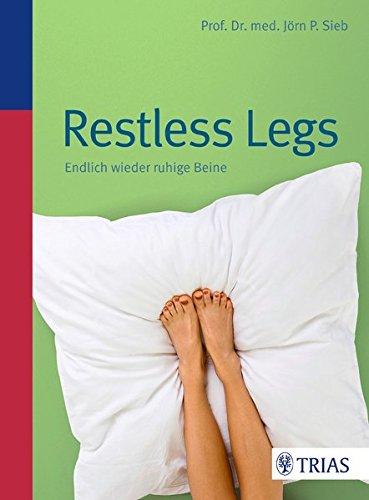 Restless Legs: Endlich wieder ruhige Beine