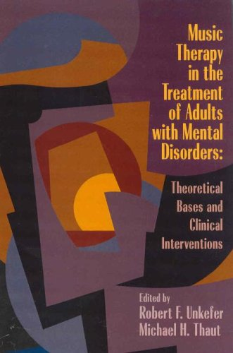 Music Therapy in the Treatment of Adults with Mental...