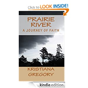 Prairie River 1: A Journey of Faith