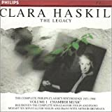 Clara Haskil - The Legacy - The Complete Philips Classics Recording 1951-1960 - Vol 1 Chamber Music