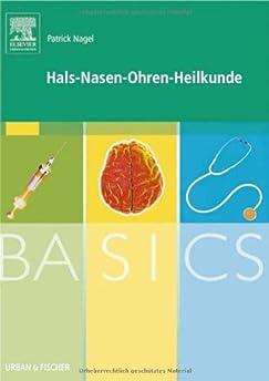 Hals-Nasen-Ohren-Heilkunde Patrick Nagel 9783437421761 Amazon.com Books