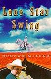 Lone Star Swing (0224041800) by McLean, Duncan