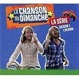 La Chanson Du Dimanche -saison 1-l'album