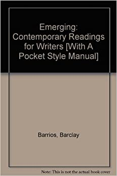 a short review of emerging a book by barclay barrios Item 1 emerging by barrios barclay item 7 emerging:contemporary readings for writers by barclay i had to buy this book for a class but i'll.