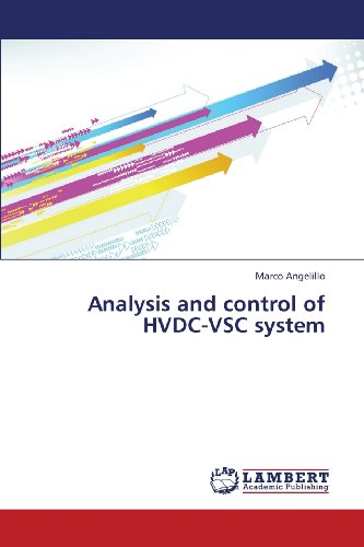 Analysis and control of HVDC-VSC system