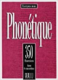 echange, troc Hachette - 350 exercices de phonétique (sans cassette)