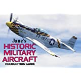 Historic Military Aircraft Recognition Guide (Jane's) (Jane's Recognition Guides)