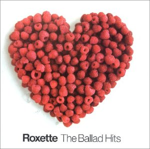 Roxette - Ballad Hits - Zortam Music