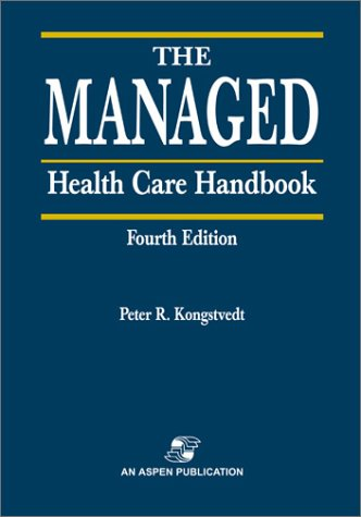 The Managed Health Care Handbook