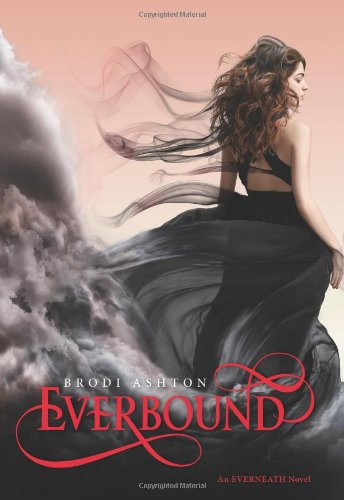Everbound (Everneath, #2) by Brodi Ashton