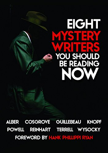 Eight Mystery Writers You Should be Reading Now by Michael Guillebeau