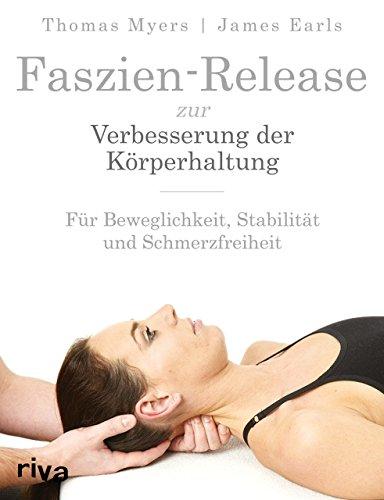 faszien-release-zur-verbesserung-der-korperhaltung-fur-beweglichkeit-stabilitat-und-schmerzfreiheit