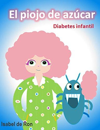 el-piojo-de-azucar-diabetes-infantil-un-divertido-cuento-sobre-una-nina-con-diabetes-y-piojos