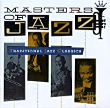 Masters Of Jazz, Vol. 1: Traditional Jazz Classics