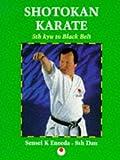 Shotokan Karate: 5th Kyu to Black Belt (Martial Arts)