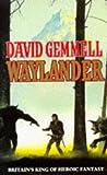 Waylander (Drenai, Book 3) (009947090X) by DAVID GEMMELL