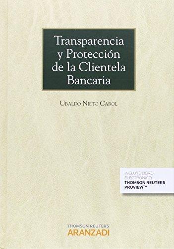 Transparencia y protección de la clientela bancaria (Gran Tratado)