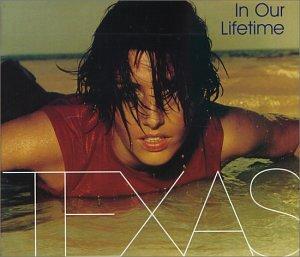Texas - Single-In Our Lifetime - Zortam Music