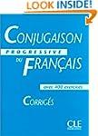 Conjugaison progressive du fran�ais -...