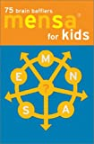 Mensa Brain Bafflers for Kids