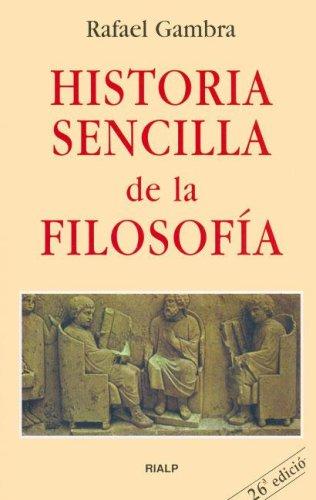 Historia Sencilla de La Filosofia (Libros de bolsillo Rialp)