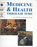 Medicine and Health Through Time: An SHP development study: Student's Book (Discovering the Past for GCSE)