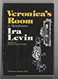 Veronica's room,: A melodrama (0394491459) by Levin, Ira