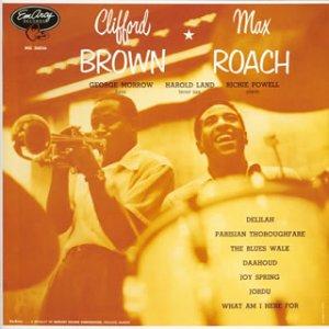 クリフォード・ブラウン=マックス・ローチ