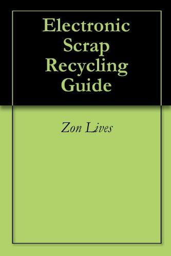 Electronic Scrap Recycling Guide