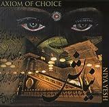 Axiom of Choice Niya Yesh [European Import]