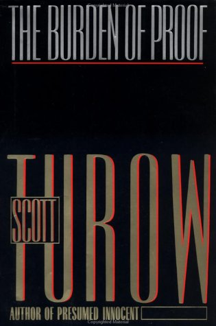 The Burden of Proof, SCOTT TUROW