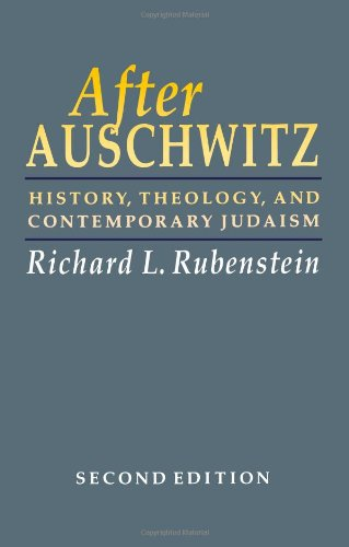 After Auschwitz: History, Theology, and Contemporary Judaism (Johns Hopkins Jewish Studies): Richard L. Rubenstein: 9780801842856: Amazon.com: Books