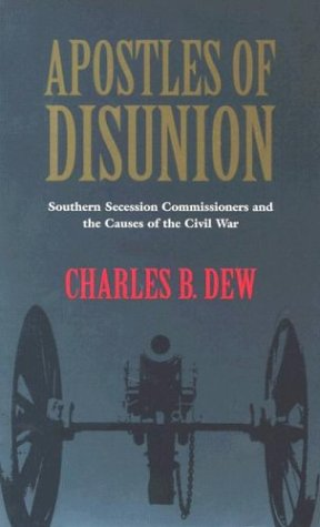 Apostles of Disunion: Southern Secession Commissioners...