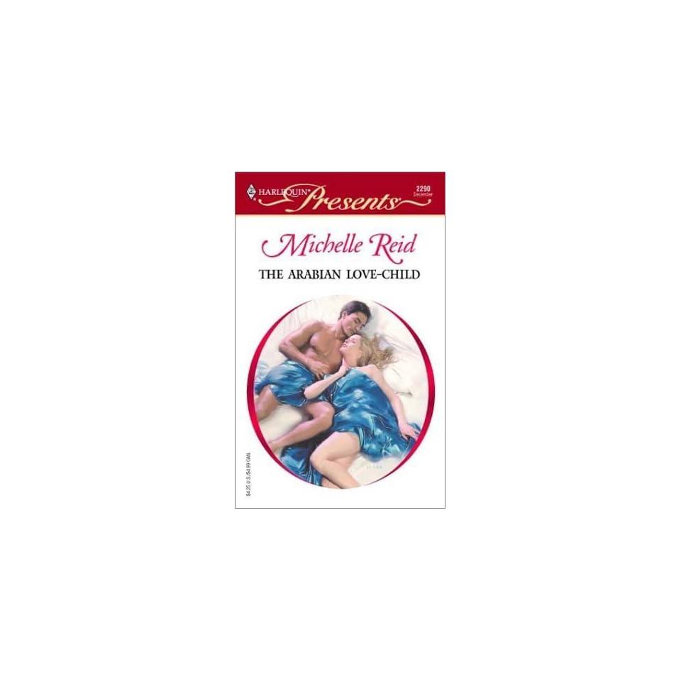 The Arabian Love Child (Hot Blooded Husbands) [Mass Market