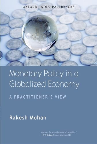 Monetary Policy in a Globalized Economy: A Practitioner's...
