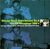 シカゴ・ブルース・ダウンホーマーズ Vol.2-ザ・JOB・レコーディングス 1950's