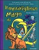 Il meraviglioso mago di Oz. Libro pop-up