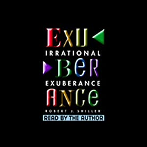 Irrational Exuberance Audiobook
