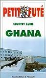Ghana (Guide Petit Futé)