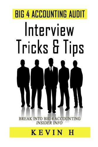 Big 4 Accounting Audit - Interview Tricks & Tips: Contrary to popular belief, being an accountant or auditor is not