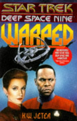 Warped (Star Trek Deep Space Nine), K. W. JETER