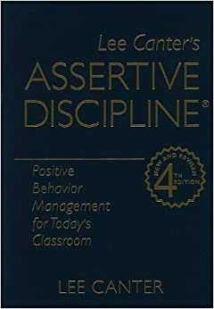 canters behavior management style Canter, l & canter m (2001) assertive discipline : positive behavior management for today's classroom seal bech, ca: lee canter & associates assertive discipline is still used today but has evolved from a more authoritarian approach to one that is more of a democratic and co-operative approach.