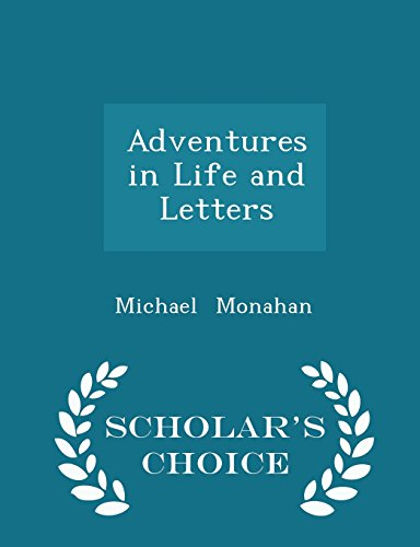 Adventures in Life and Letters - Scholar's Choice Edition