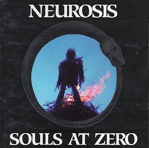 Neurosis - Souls at Zero - Zortam Music
