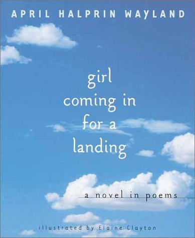 Girl Coming in for a Landing, April Halprin Wayland